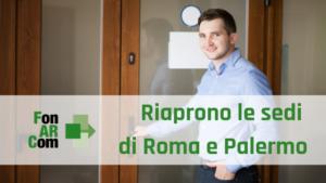 Riapertura uffici FonARCom a Roma e Palermo